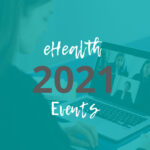 Wichtige Termine: Die eHealth Events 2021